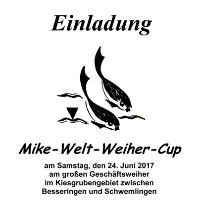 Mike Welt Weiher Cup 2017